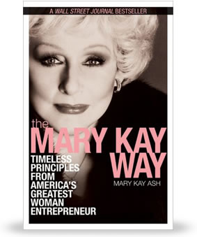 Mary Kay Ash wrote The Mary Kay Way, a Wall Street Journal bestseller.